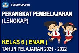 Perangkat Pembelajaran Lengkap SD Kelas 6 Kurikulum 2013 Tahun Pelajaran 2021-2022