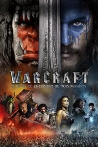 Warcraft - O Primeiro Encontro de Dois Mundos (2016) Dublado 480p