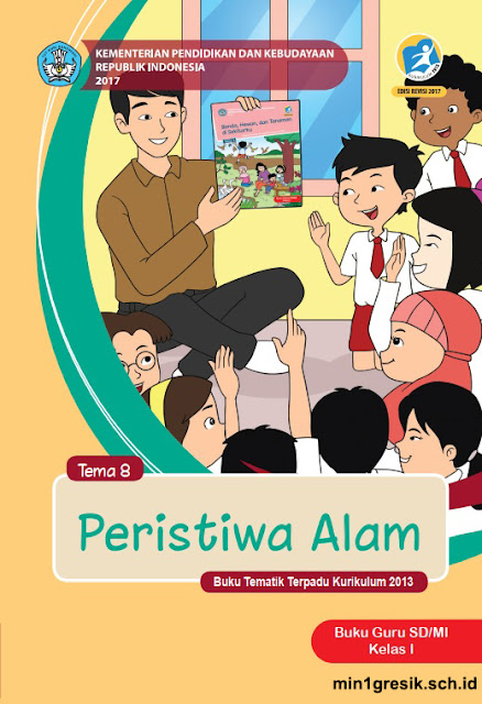 buku guru pembelajaran tematik terpadu tema 8 untuk kelas 1 sd/mi kurikulum 2013