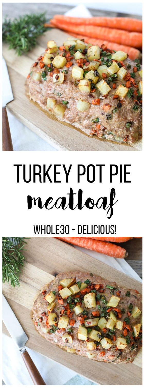 Turkey Pot Pie Meatloaf {Whole30}