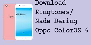 Download Ringtones/Nada Dering Oppo ColorOS 6  1