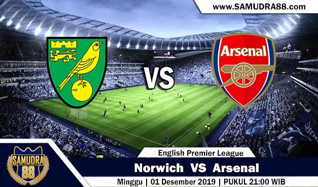 Prediksi Bola Terpercaya Liga Inggris Norwich vs Arsenal 1 Desember 2019