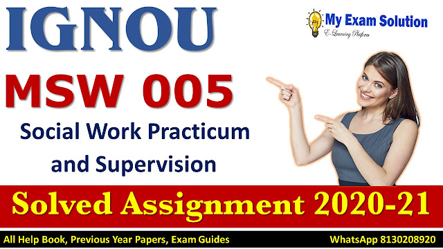 MSW 005 Solved Assignment 2020-21, IGNOU Solved Assignment 2020-21, MSW 005