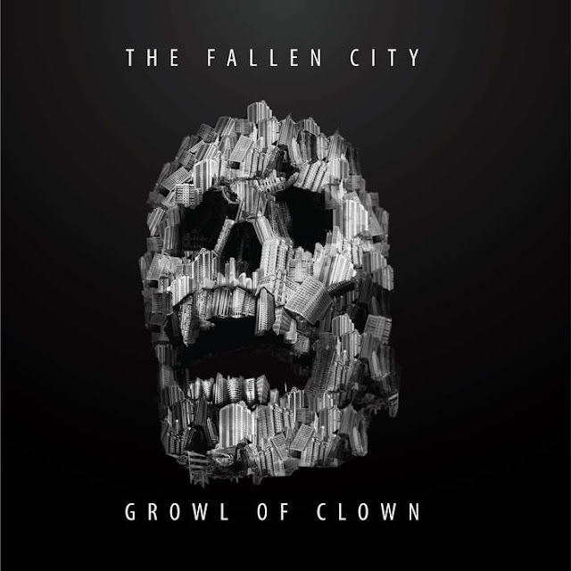 Growl Of Clown - The Fallen City (2019)