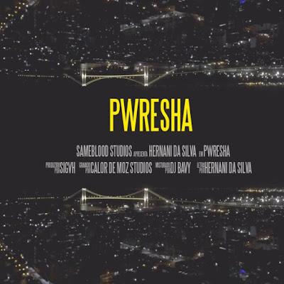 Hernâni Da Silva - Pwresha