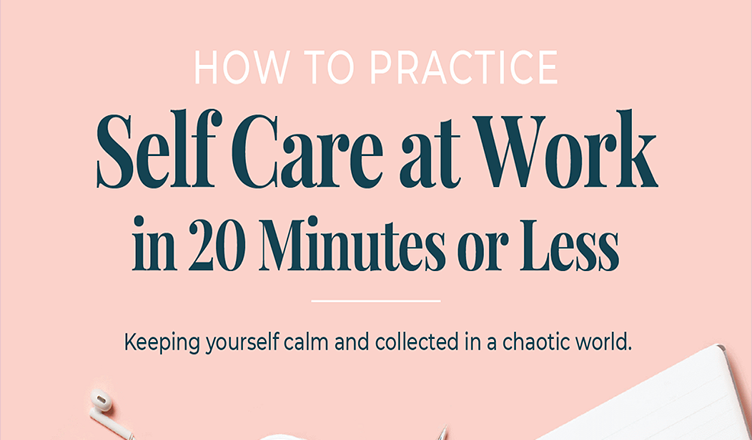 How to Practice Self Care While Working + Exercises #infographic