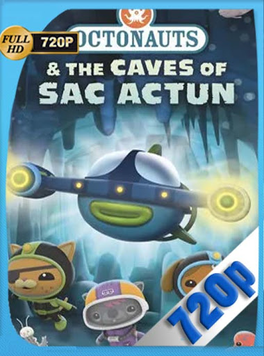 Los Octonautas y las cuevas de Sac Actun (2020) HD[720P] latino[GoogleDrive] DizonHD