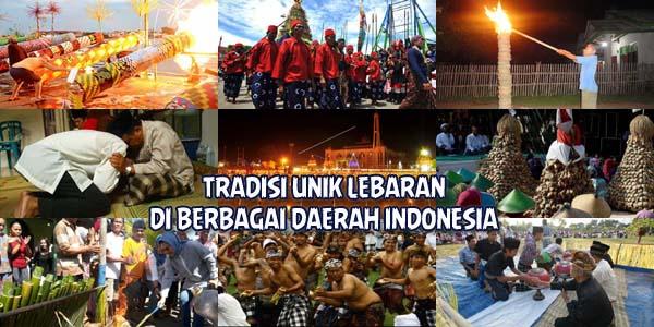 tradisi unik lebaran di berbagai daerah indonesia