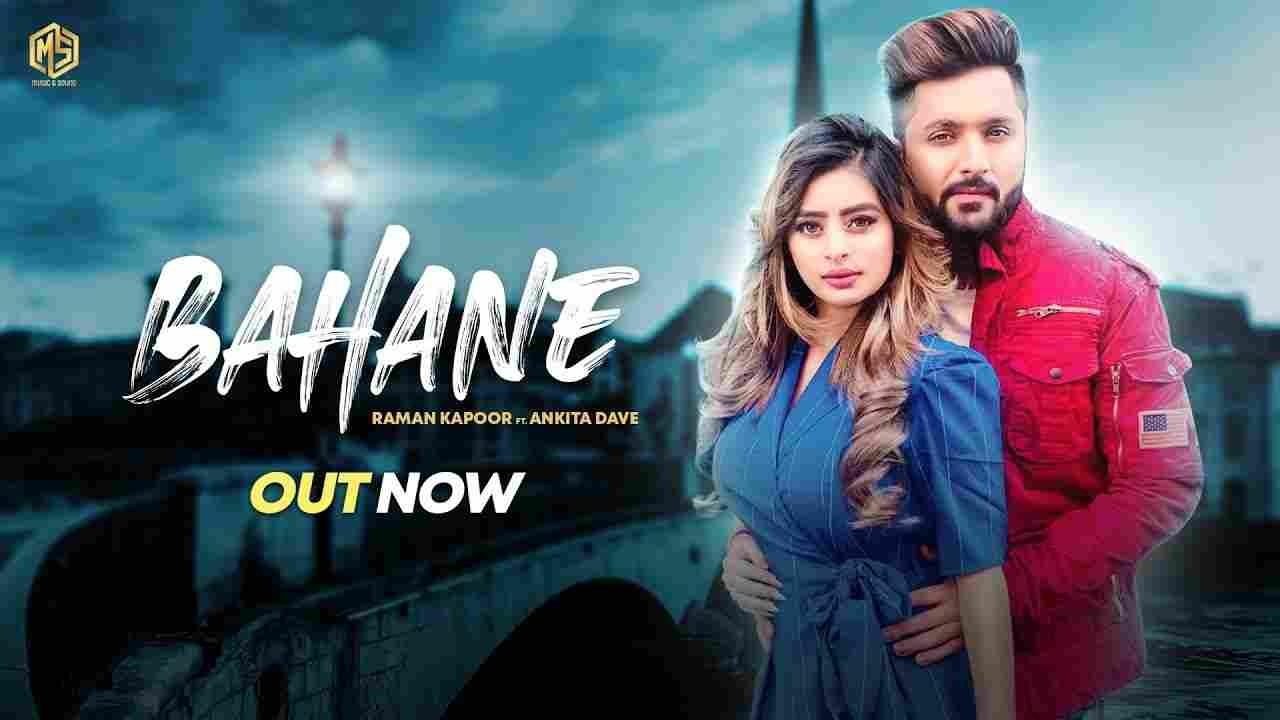 Bahane Lyrics Raman Kapoor Punjabi song