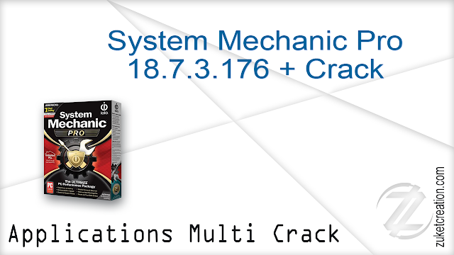 System Mechanic Pro 18.7.3.176 + Crack  |  55 MB