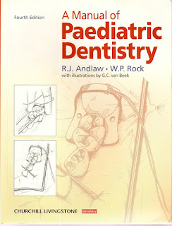 A Manual of Paediatric Dentistry 4th Edition by Andlaw & Rock