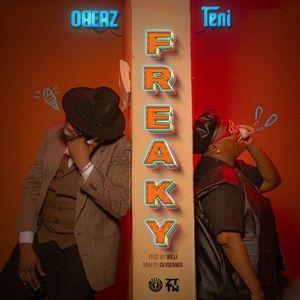 [MUSIC] Oberz Ft Teni – Freaky