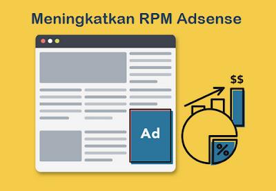 Cara Jitu Meningkatkan RPM Adsense Blog dengan Mudah