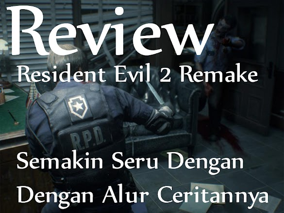 Review Resident Evil 2 Remake
