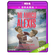 Mi amigo Alexis (2019) WEB-DL 720p Audio Dual Latino-Ingles