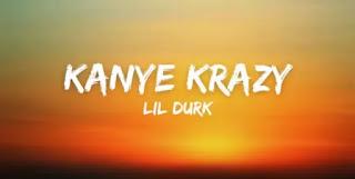 Lil Durk - KANYE KRAZY Lyrics