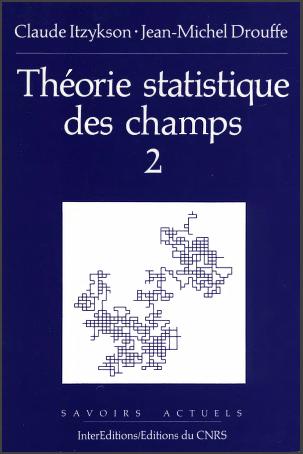 Livre : Théorie statistique des champs Volume 2 -  Jean-Michel DROUFFE