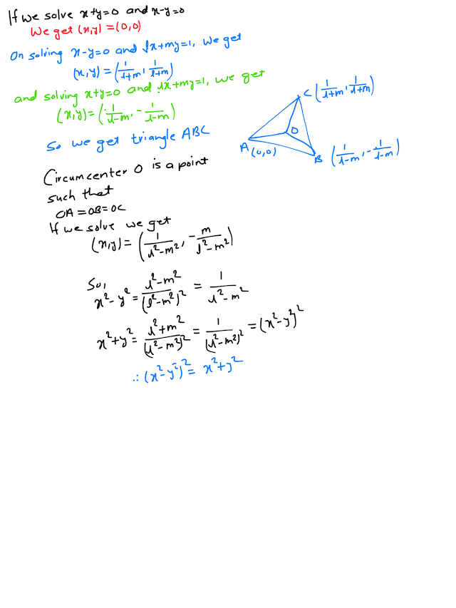 Find the locus of circumvented of a triangle formed by lines x+y=0, x-y=0, lx +my=1 and l^2+m^2=1