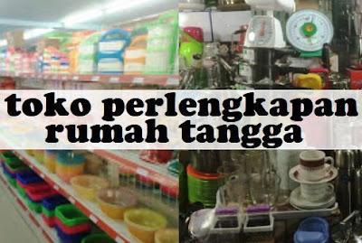 Toko Pecah Belah + Alat Rumah Tangga di Medan