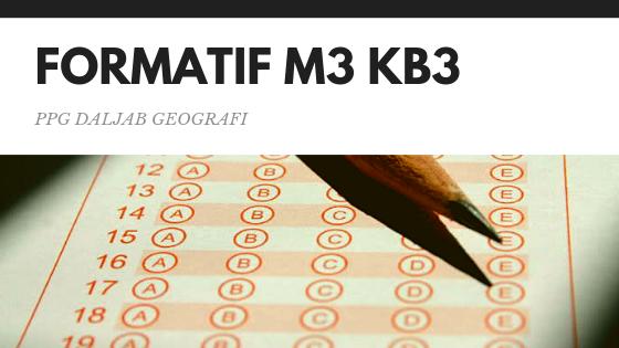 Soal dan Jawaban Tes Formatif Modul 3 KB 3