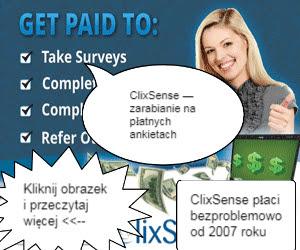 Zarabianie na płatnych ankietach a ClixSense