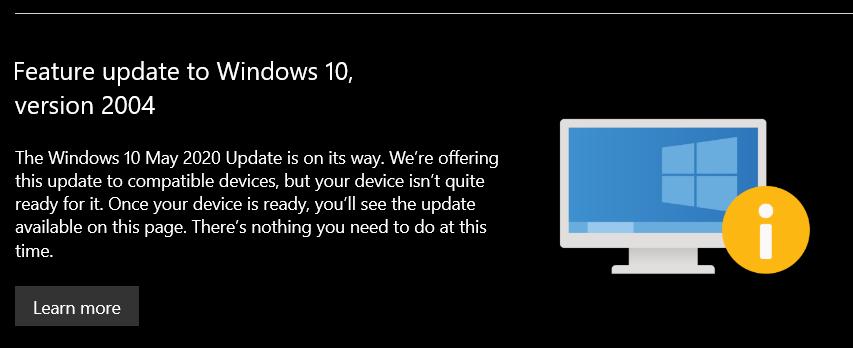 L'aggiornamento di maggio 2020 di Windows 10 è in arrivo, ma il tuo dispositivo non è ancora pronto