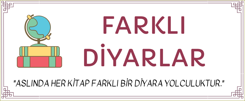 Farklı Diyarlar'a Yolculuk Yapalım!