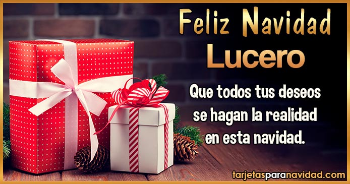 Feliz Navidad Lucero