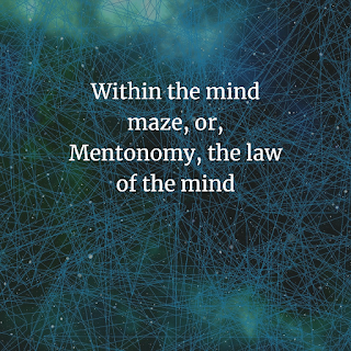 Within the mind maze,