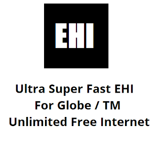 Ultra Super Fast EHI Lifetime for Globe and TM