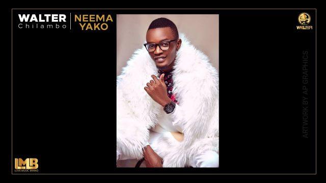 AUDIO Mp3 | Walter Chilambo – NEEMA YAKO | Download