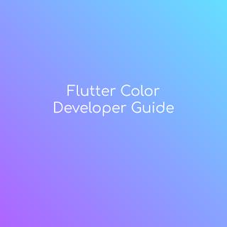flutter color developer guide