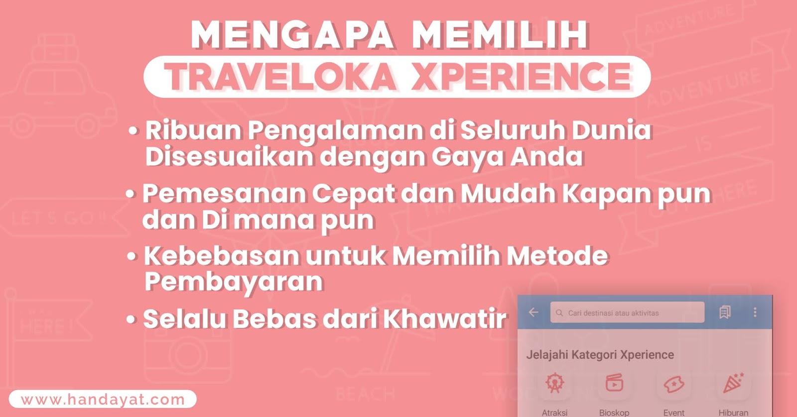 Alasan Memilih Traveloka Xperience
