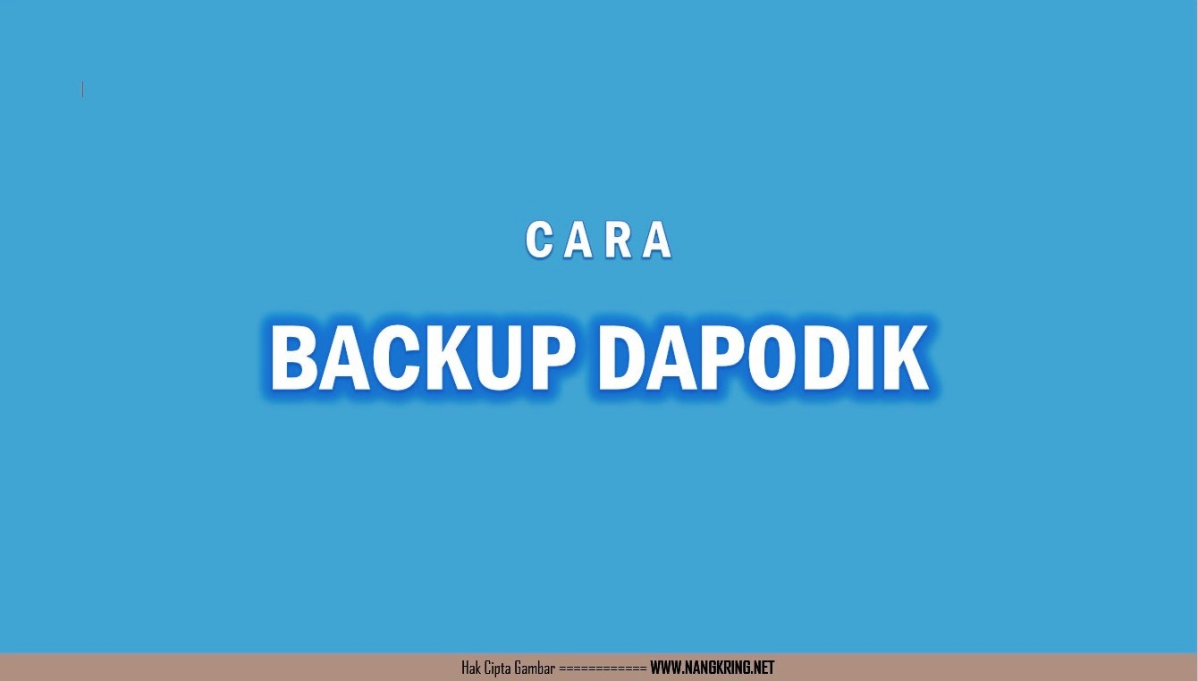 Cara Backup | Restore Dapodik dengan Batch File
