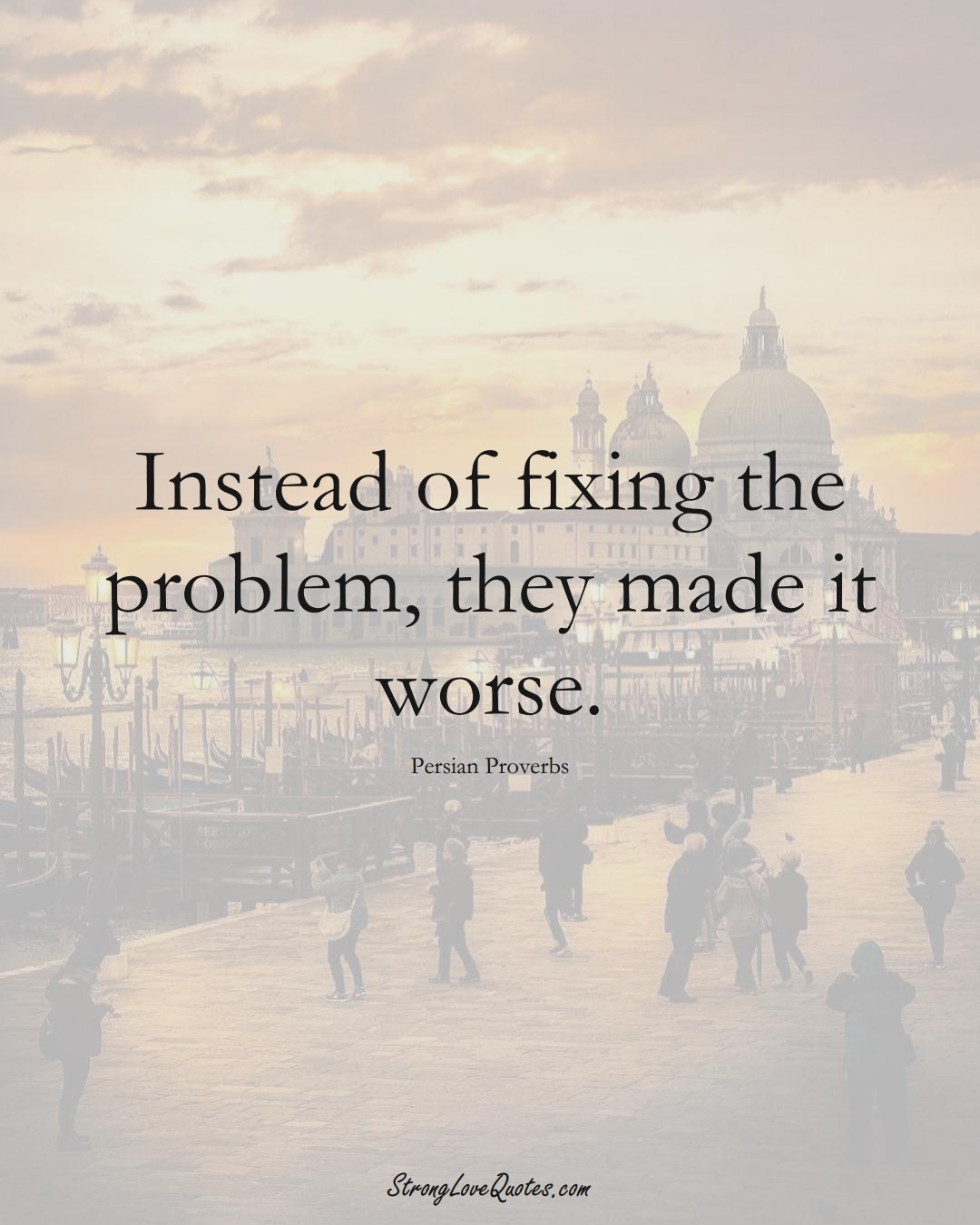 Instead of fixing the problem, they made it worse. (Persian Sayings);  #aVarietyofCulturesSayings