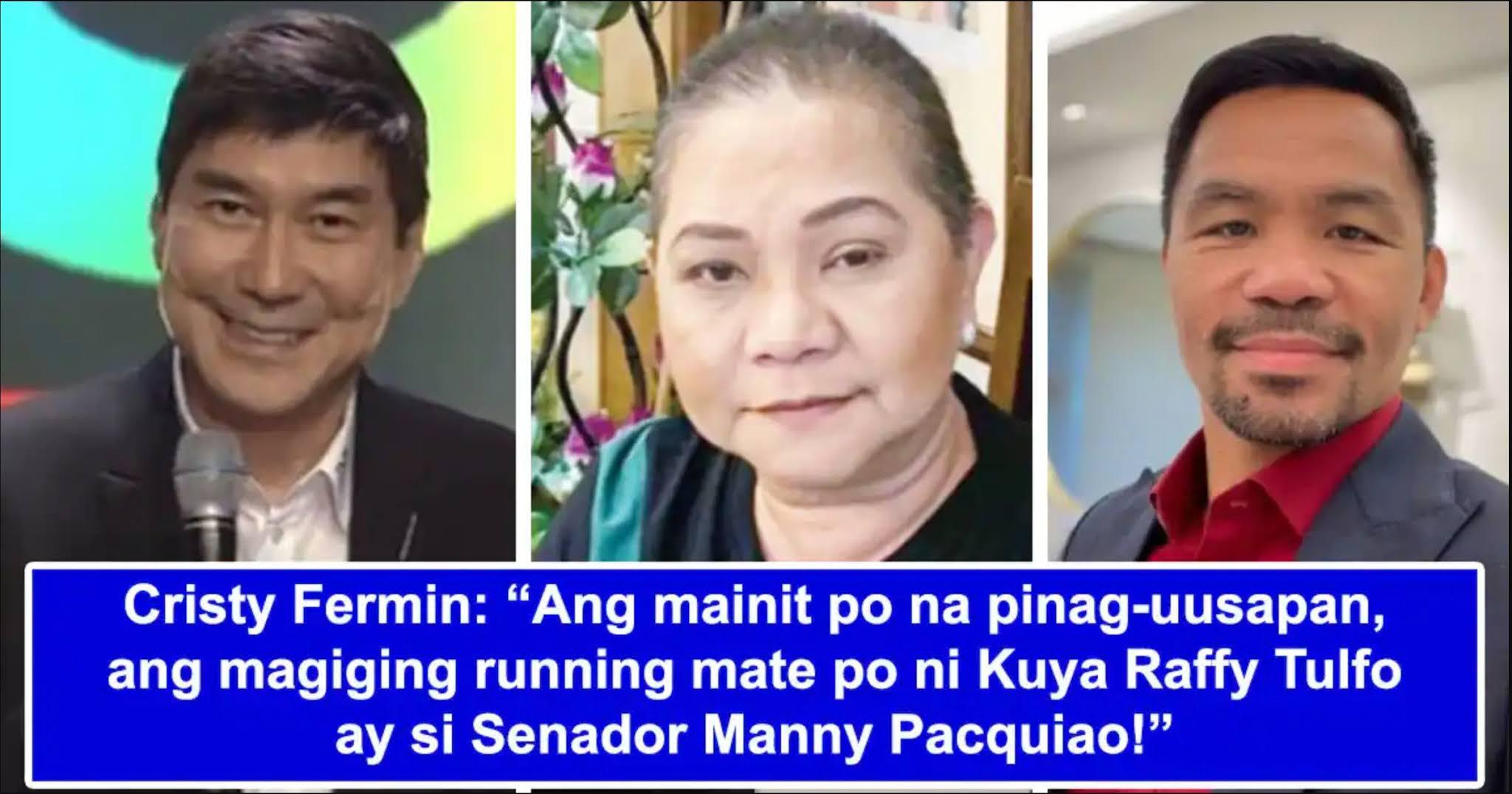 """Cristy, nagkwento sa posibleng pagtakbo ni Raffy Tulfo: """"Wala siguradong info"""""""