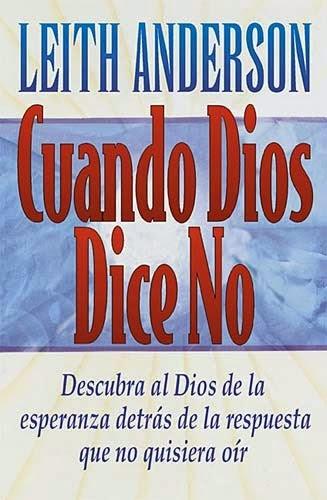 Leith Anderson-Cuando Dios Dice No-
