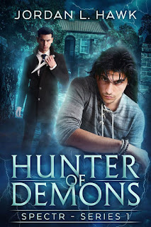 Hunter of demons | SPECTR Series 1 #1 | Jordan L. Hawk