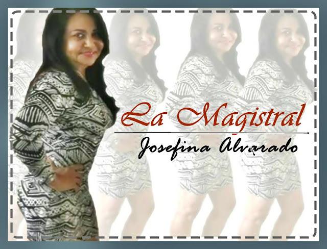 """Josefina Alvarado , """"La magistral"""""""