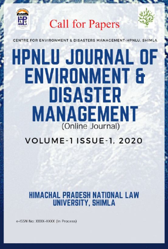 [Call for Paper] Journal of Environment & Disaster, Volume 1 Issue 1 of 2020 by Himachal Pradesh National Law University [Submit by 18 October 2020]