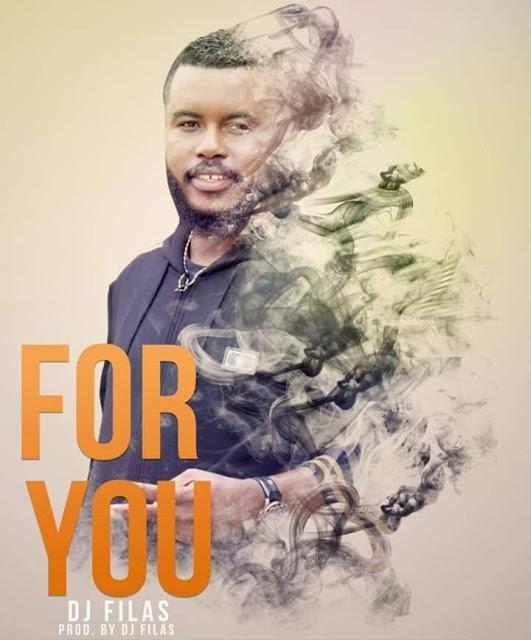 Dj Filas - For You