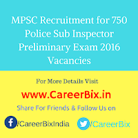 MPSC Recruitment for 750 Police Sub Inspector Preliminary Exam 2016 Vacancies