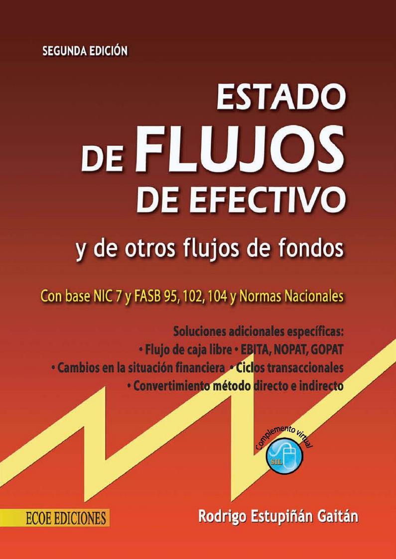 Estados de flujo de efectivo, 2da Edición – Rodrigo Estupiñán Gaitán