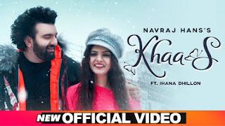 Khaas Lyrics Navraj Hans