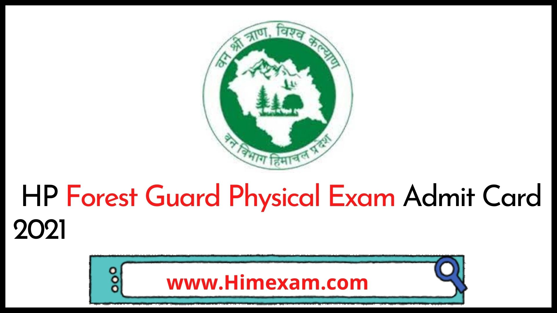 HP Forest Guard Physical Exam Admit Card 2021