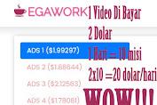 Website Egawork Penghasil Uang 1x Nonton Iklan Dibayar 2 Dolar, Mantap Banget