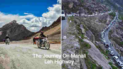 How To Prepare For The Journey On Manali Leh Highway