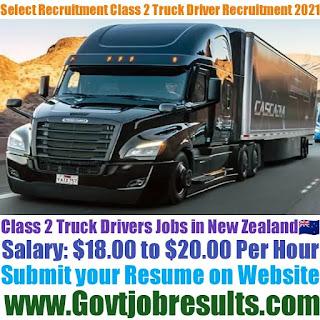 Select Recruitment Class 2 Truck Driver Recruitment 2021-22