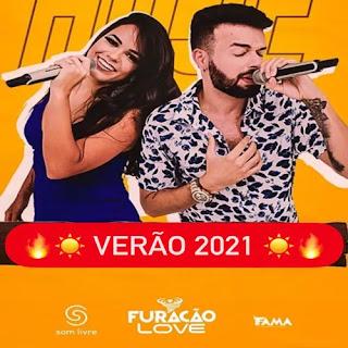 Furacão Love - Promocional de Verão - 2021