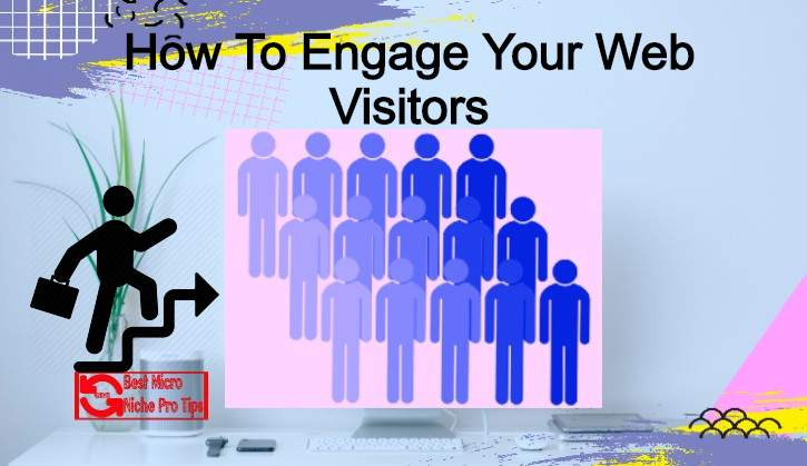 How-To-Engage-Your-Web-Visitors